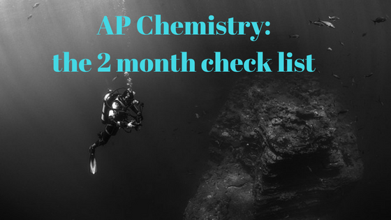 What to do RIGHT NOW in your AP Chemistry journey? A Checklist, dive in!